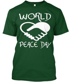 World Peace Day Forest Green  T-Shirt Front