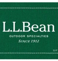 Gift Item | L.L.Bean *U.S. Only*. Just right for that special Someone! $25 and $50 Denominations. Send one to yourself and one to a friend, today! SOC ID 72492