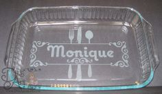 DtsArt Blog: Glass Etched Personalized Casserole Dish