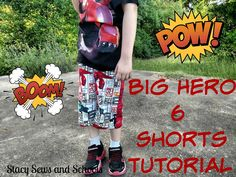 Stacy Sews and Schools: Big Hero 6 Shorts Tutorial Sewing for Boys DIY