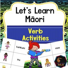 Learn verbs in Te Reo Maori. An activity for NZ classes.This pack features 14 verbs : cook, dance, drink, eat, listen, look, play, read, run, sing, sleep, swim, talk, write.  Suitable for immersion or mainstream classes