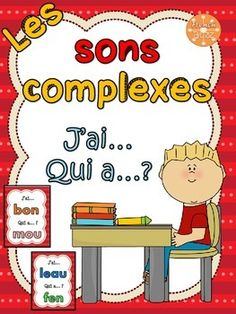 "Les sons complexes - jeu ""j'ai... qui a...?"" 27 cartes pour jouer en pratiquant les sons! Speech Language Pathology, Speech And Language, Teaching French Immersion, French Education, Core French, Reading Games, French Resources, Early Reading, Phonological Awareness"
