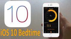 """iOS 10 """"Yatma zamanı"""" (Bedtime) özelliği ve ekran görüntüleri"""