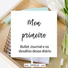 Fazia muito tempo que eu queria por para a frente o diário em tópicos, mais conhecido como Bullet Journal. O Bullet Journal nada mais é que um sistema de organização para o qual se utiliza, geralmente, um único caderno (embora...READ MORE