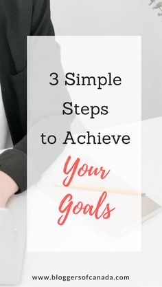Goal Planning Worksheet: 3 Simple Steps to Achieve Your Goals - Bloggers of Canada