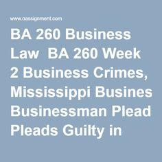 ba 260 business law Ba 260 business law complete course a+graded tutorial available at:   ba 260 business law complete course.