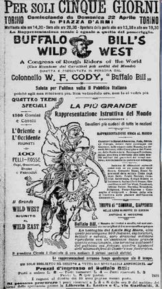The Wild West in Europe, brought to you by Buffalo Bill Wild West Show, Annie Oakley, Cowboys And Indians, Buffalo Bills, Pop Culture, Bring It On, Signage, Typography, Politics