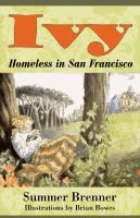 Ivy, homeless in San Francisco by Summer Brenner.