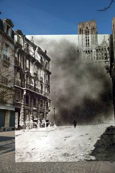 Reims Cathedral, France. | 11 Time-Travelling Photos Of World War One: Then And Now