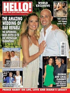 Hello magazine Bar Refaeli wedding George and Amal Clooney Steve Backshall