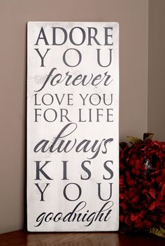 Adore You Forever... Typography Sign. $25.00, via Etsy.  I love this.