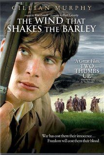 Cillian Murphy, The Wind that Shakes the Barley ... great film, and a beautiful traditional Irish song, too