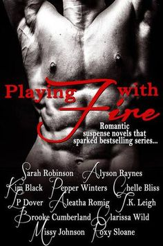 Playing with Fire: Romantic Suspense Novels that Sparked Bestselling Series on Goodreads
