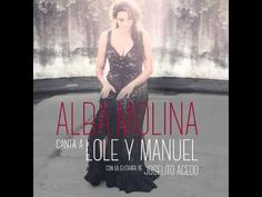 Alba Molina canta a Lole y Manuel  2016