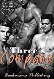 Threes Company: Gay MMM Romance Collection by Bookarama Publishing (Author) US Three's Company, Free Kindle Books, Ebooks, Gay, Romance, Author, Amazon, Check, Movie Posters