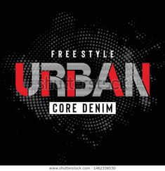 Find Free Style Urban Typography Tee Print stock images in HD and millions of other royalty-free stock photos, illustrations and vectors in the Shutterstock collection. Thousands of new, high-quality pictures added every day. Polo Shirt Design, Shirt Print Design, Tee Design, Shirt Designs, Logo Design, Style Urban, Brand Fonts, Retro Logos, Text Style