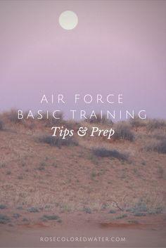 Air Force Basic Training Tips and Prep
