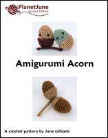 http://www.planetjune.com/blog/free-crochet-patterns/amigurumi-acorn/