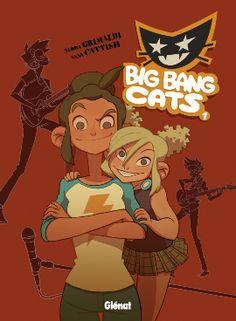 Délivrer Des Livres » Big Bang Cats 1 Naissance d'un groupe de Flora Grimaldi et Anna Cattish #BD