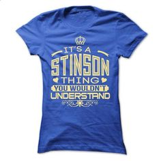 IT IS STINSON THING AWESOME SHIRT - #shirt design #cool hoodie. BUY NOW => https://www.sunfrog.com/LifeStyle/IT-IS-STINSON-THING-AWESOME-SHIRT-Ladies.html?68278