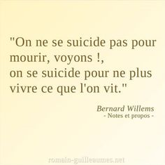 We do not commit suicide to die, see! We commit suicide to no longer live what we live. French Quotes, English Quotes, Bad Quotes, Love Quotes, Image Citation, Dark Thoughts, Father Quotes, Bad Feeling, Bad Mood