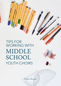 20 tips for working with a middle school youth choir (6th-8th graders) - warm-ups, working with changing voices, choosing repertoire, and more! | @ashleydanyew
