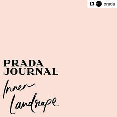 #Repost @prada  @PradaJournal invites everyone to a reflection on the relationship between the inner and the surrounding world the Inner Landscapes of each one.  To tell this story @PradaJournal chose a new language a contemporary poetry that connects the text to the image. Participating in @PradaJournal means contributing to this creative process and generating digital content that expresses its inner landscape. Places tell who we are. Submit via link in bio. #PradaJournal #PradaEyewear…