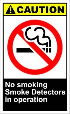 No smoking smoke detectors in operation $1.64 #signs