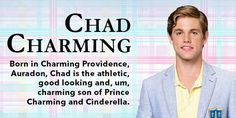 Chad Charming Son of Prince Charming and Cinderella