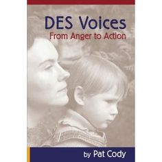 DES Voices From Anger to Action by DES Diethylstilbestrol, via Flickr