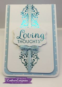 tent fold card, loving thoughts, foil