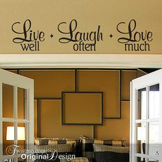 Live Laugh Love Wall Decal Live Well Laugh Often Love Much Vinyl Wall Decal Wall Words Diy Home Decor Wall Decor Inspirational Quote