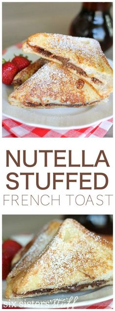 This Nutella Custard Stuffed French Toast is the most amazing breakfast ever! | SixSistersStuff.com