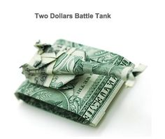Two dollars battle tank - Just couldn't resist!  :-)