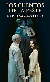 """""""Los cuentos de la peste es una pieza teatral inédita de Mario Vargas Llosa inspirada en el texto de Boccaccio. El amor, el deseo, el poder de la imaginación y las relaciones entre las clases sociales son las claves de esta obra que recoge la esencia del espíritu del Decamerón: la lujuria y la sensualidad exacerbadas por la sensación de crisis, de abismo abierto, de fin del mundo. Una recreación magistral de un clásico de la literatura europea."""""""
