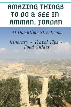 Amazing Things to Do and See in Amman, Jordan - At Downtime Street Amazing Things to Do & See in Amman, Jordan. Let's explore together! Wadi Rum, Mosaic Maker, Totes Meer, Things To Do, How To Memorize Things, Jordan Amman, Mostly Sunny, Bucket List Destinations, Travel Destinations