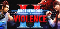 Brotherhood of Violence II v2.3.10 - Frenzy ANDROID - games and aplications