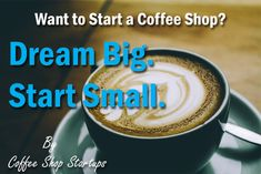 Big Dreams, Small Coffee Shop Don't have money to start a coffee business? Start a small coffee shop that fits your budget. Learn how to open a coffee shop with no money Starting A Coffee Shop, Opening A Coffee Shop, Small Coffee Shop, Great Coffee, Coffee Shops, Big Coffee, Coffee Ideas, Coffee Machines For Sale, Coffee Shop Business