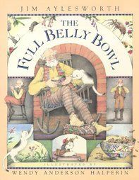April 1st ~ Jesters & Fools ~ The Full Belly Bowl - Jim Aylesworth, Wendy Anderson Halperin