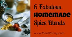 6 fabulous (and frugal) homemade spice blends