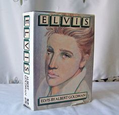 Vintage Elvis by Albert Goldman 1981 Elvis Presley Biography