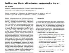 Examining the development and use of the word resilience in ways that embrace its meaning of transformation. An article by D. E. Alexander in the journal Natural Hazards & Earth System Sciences.