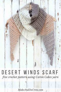 Toss on this modern crochet triangle scarf to head out to the desert, the mountains...or just the grocery store. This free Caron Cakes crochet pattern takes all the stress out of choosing colors because the skein does it for you! Click for the printable, downloadable pattern. Color = Buttercream.