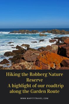 Read here why Hiking the Robberg Nature Reserve is highlight of your roadtrip along the Garden Route in South Africa. Travel General, Walking Holiday, Slow Travel, Adventure Activities, Paragliding, Nature Reserve, Africa Travel, Travel Couple, Travel Destinations