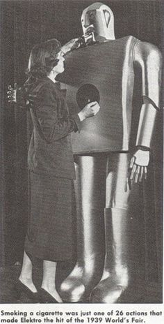 Smoking a cigarette was just one of 26 actions that made Elektro the hit of the 1939 World's Fair.