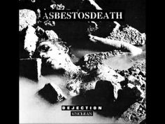 AsbestosDeath - Unclean // Dejection (pre-sleep)