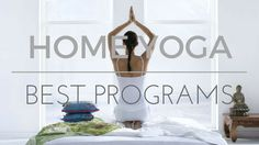 Doing yoga at home is great! Get started with the best home yoga programs which include videos and guides. These instructions will help you enjoy yoga more.