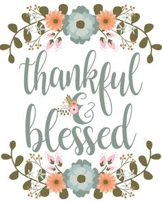 Thankful and Blessed Print – The Idea Door - Thanksgiving