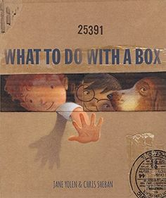 What to do with a box. Chris Sheban] -- On board pages in the shape of a box.Illustrations, rhyming text, and shaped board pages remind readers that a simple box can be a wonderful plaything. Books To Buy, Books To Read, My Books, Creative Curriculum, Encouragement, Mentor Texts, Project Based Learning, Children's Literature, Library Books