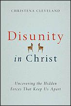 Disunity in Christ: Why You Should Read This Book (book trailer with author Christena Cleveland)